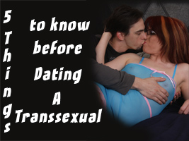 Five Things to Know Before Dating a Transsexual